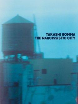 画像1: ホンマタカシ『THE NARCISSISTIC CITY』サイン入り/限定ポストカード付